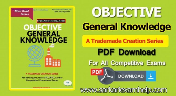 Objective General Knowledge For Competitive Exams PDF Download