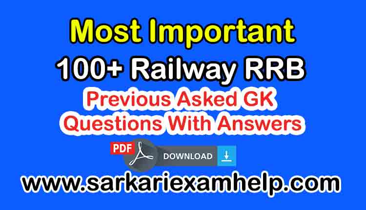 100+ Most Important Previous Asked RRB NTPC 2019 GK Questions in Hindi