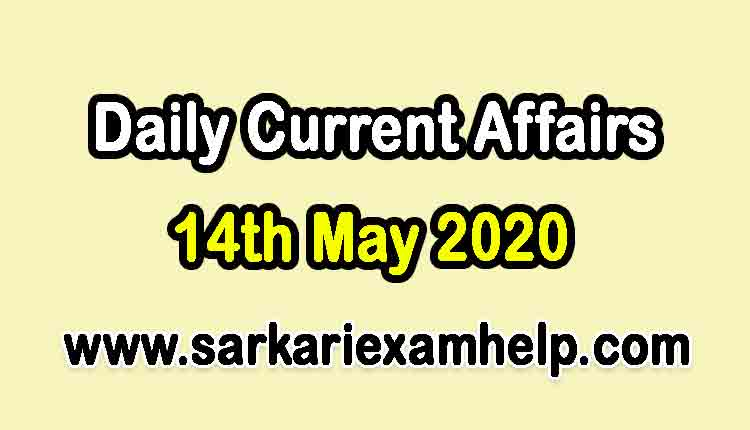 14th May 2020 Daily Current Affairs