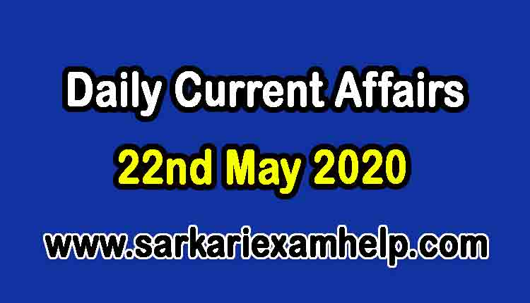 22nd May 2020 Today Top 10 Daily Current Affairs In Hindi