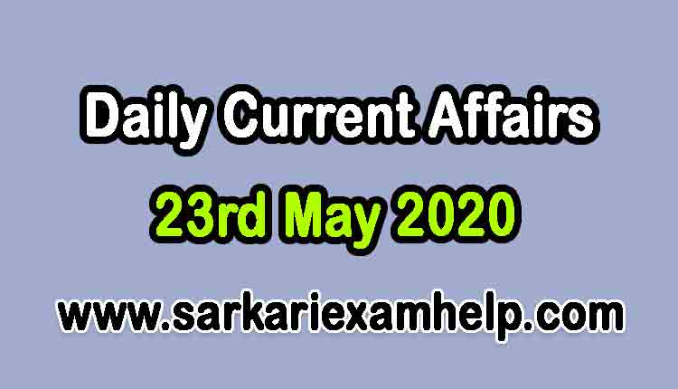 23rd May 2020 Today Top 10 Daily Current Affairs In Hindi