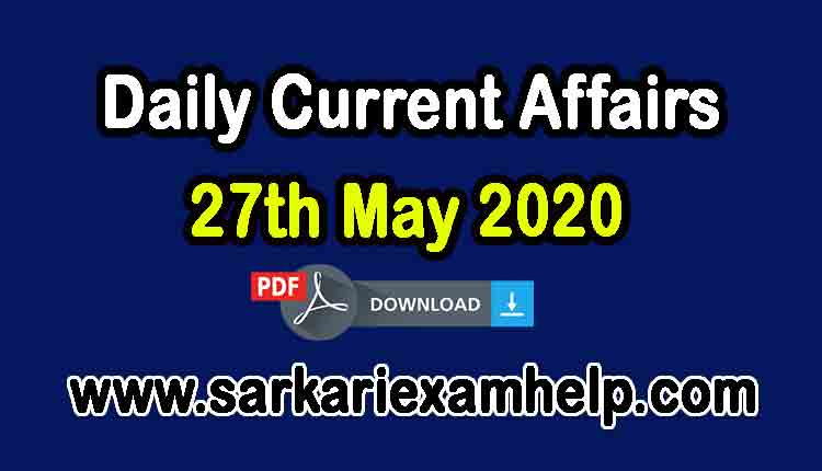 27th May 2020 Today Top 10 Daily Current Affairs In Hindi