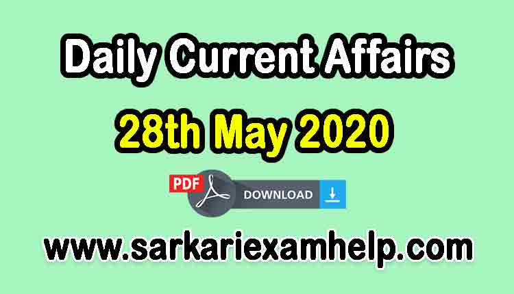 28th May 2020 Today Top 10 Daily Current Affairs In Hindi