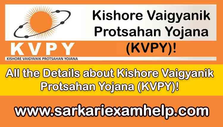 Kishore Vaigyanik Protsahan Yojana(KVPY) 2020