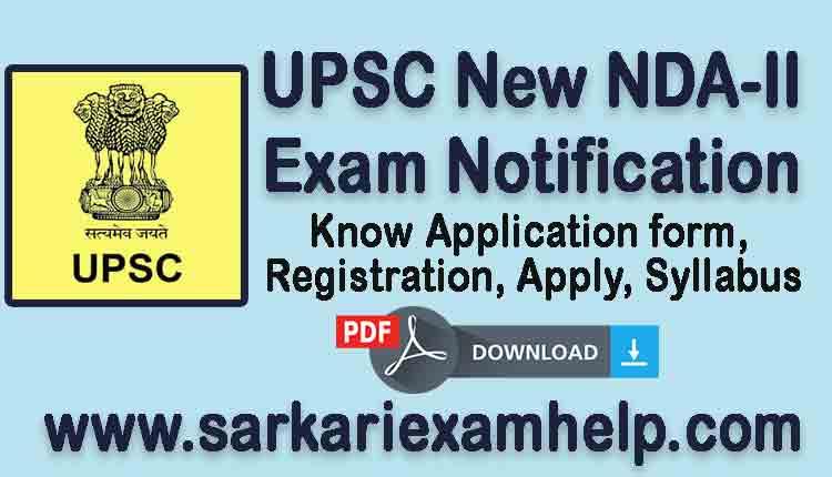 UPSC New NDA-II Exam Notification 2021